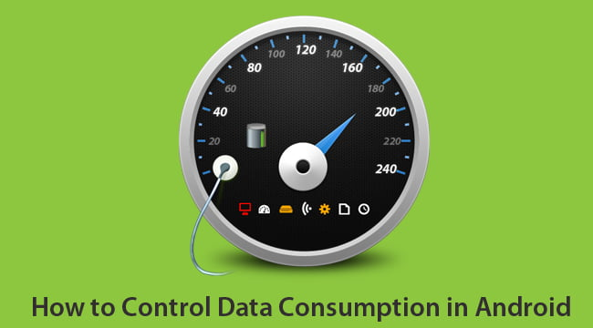 Tips on How to Control Data Consumption in Android